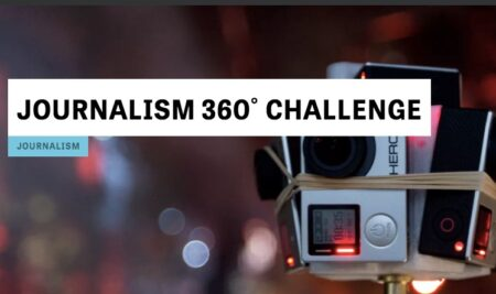 JOURNALISM 360˚ CHALLENGE